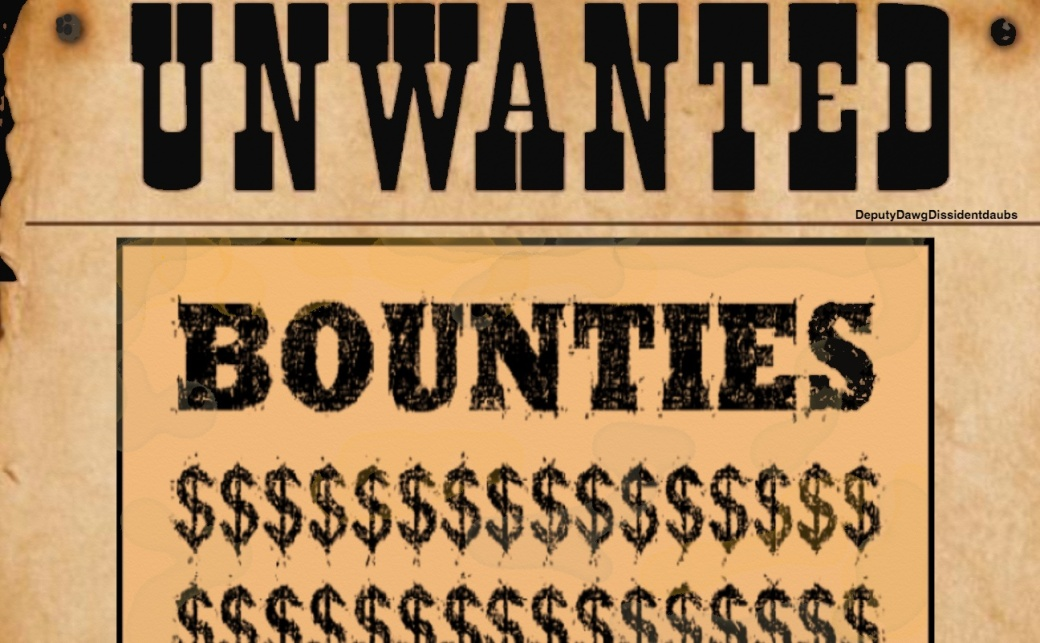 Bounties Unwanted